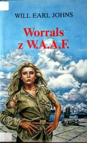 WILL EARL JOHNS - Worrals z W.A.A.F.